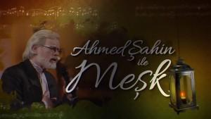AhmedSahinleMesk_